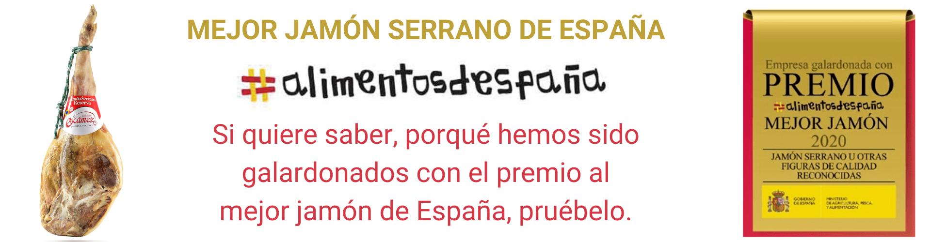 Mejor Jamón Serrano de España